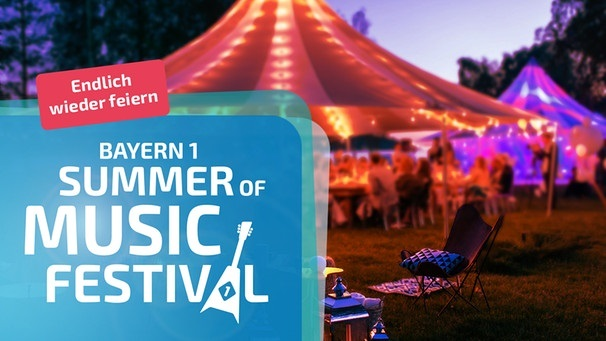 BAYERN 1 Summer of Music Festival